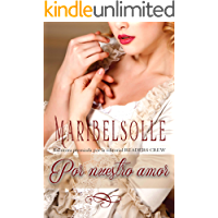 Por nuestro amor (Diarios nobles) (Spanish Edition)