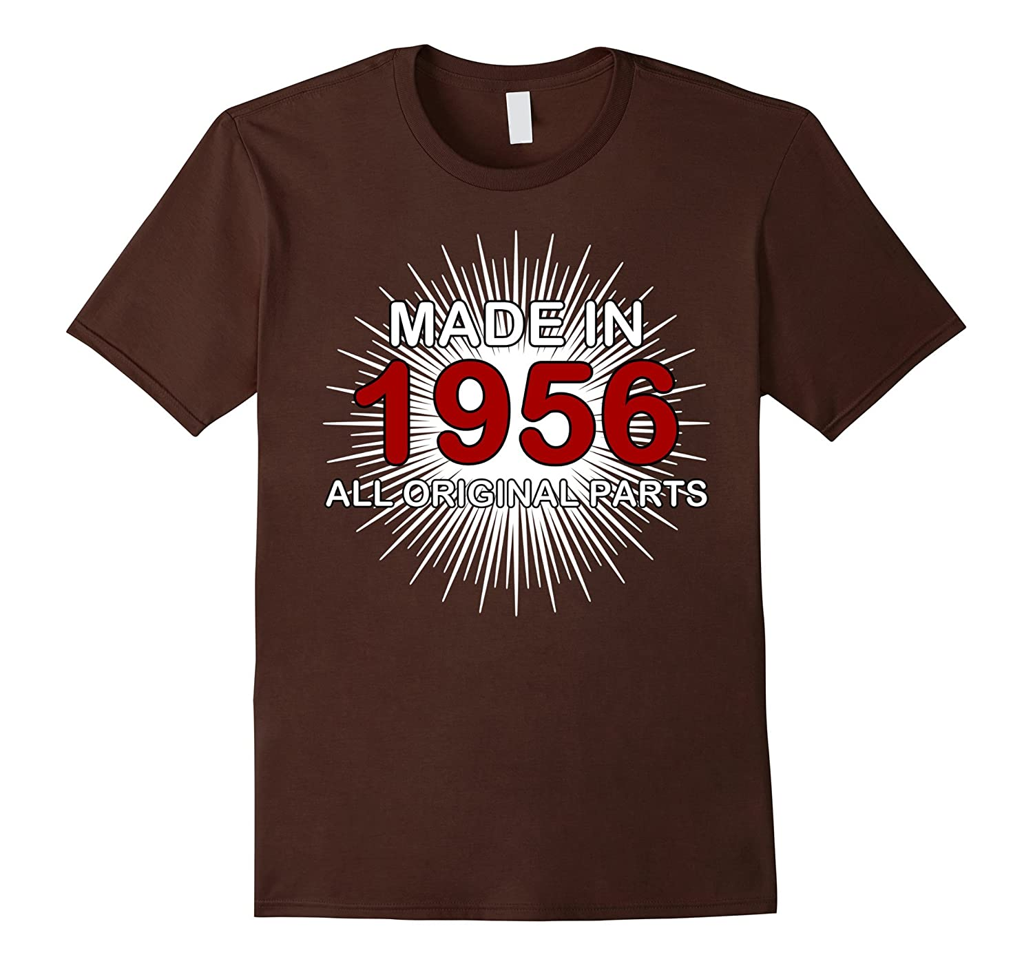 Made In 1956 T-Shirt All Original Parts