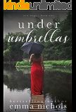 Under Umbrellas (New Hope Book 1)