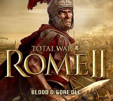 Total War : Rome II - Blood & Gore DLC [PC Code - Steam]