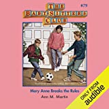 Mary Anne Breaks the Rules: The Baby-Sitters Club, Book 79