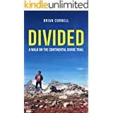 Divided: A Walk on the Continental Divide Trail