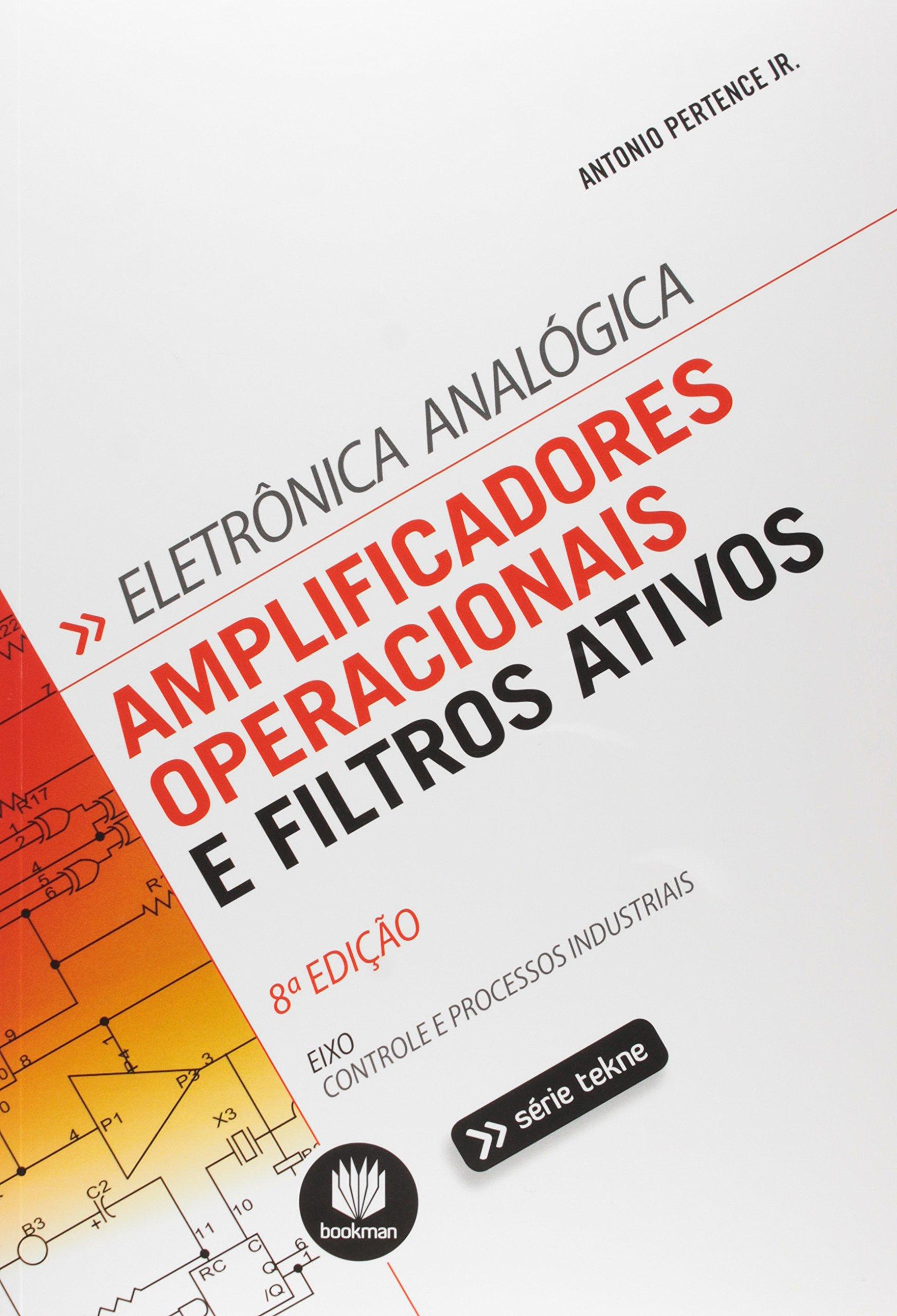 Amplificadores Operacionais e Filtros Ativos (Em Portuguese do Brasil): Antonio Pertence Junior: 9788582602768: Amazon.com: Books