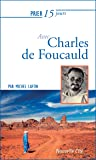 Prier 15 jours avec Charles de Foucauld