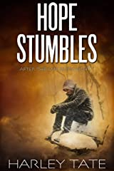 Hope Stumbles: A Post-Apocalyptic Survival Thriller (After the EMP Book 8) Kindle Edition
