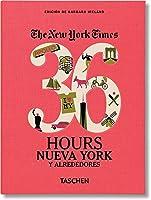NYT. 36 Hours. Nueva York Y