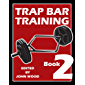 Trap Bar Training Book 2