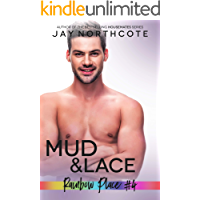 Mud & Lace (Rainbow Place Book 4)