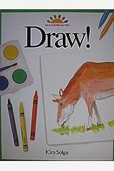 Draw! (Art & Activities for Kids) Paperback