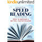 Essential Speed Reading Techniques: How to Become a Better, Faster Reader (English Edition)