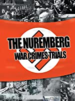 The Nuremburg War Crimes Trials
