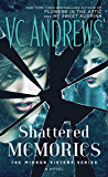 Shattered Memories (The Mirror Sisters Series Book 3)