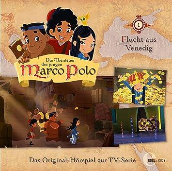 4cbe5cb488 Die Abenteuer des jungen Marco Polo: Flucht aus Venedig - Das  Original-Hörspiel zur