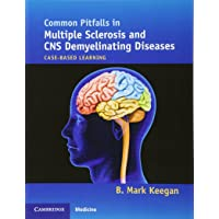 Common Pitfalls in Multiple Sclerosis and CNS Demyelinating Diseases: Case-Based...