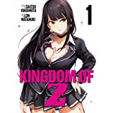 Kingdom of Z Vol. 1 (Kingdom of Z, 1)