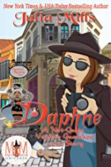 Daphne: A 'Not-Quite' Voodoo Gumshoe Love Story: Magic and Mayhem Universe (The 'Not-Quite' Love Story Series Book 9) Kindle Edition