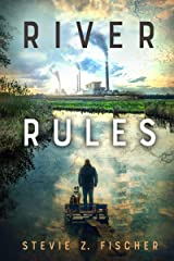 River Rules Kindle Edition