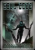 Soul Code (Argonauts of Space Book 3)