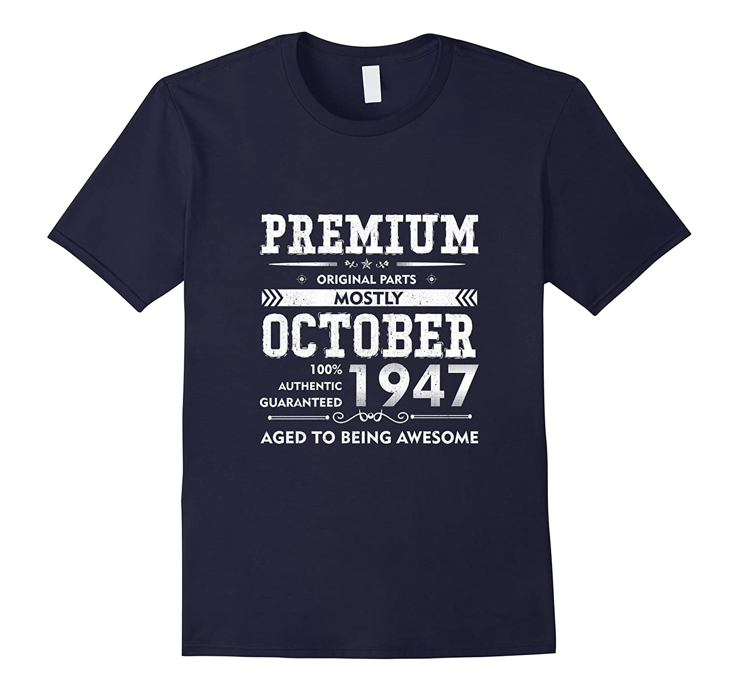 Made in October 1947 - 70th Birthday Gift T-shirt-TJ