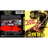 THE ALIEN DEAD Limited Edition 1000 Signed Blu Ray