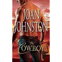 The Cowboy (Bitter Creek Book 1) Aug 31, 2009