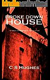 Broke Down House