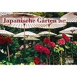 Japanische Gärten 2017 - Broschürenkalender - Wandkalender - mit Jahresplaner - Format 42 x 29 cm