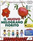 Il Nuovo melograno fiorito. Con e-book. Con espansione online. Per il 1° ciclo della Scuola elementare