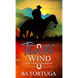 This Old Wind (Leanin' N Book 5)