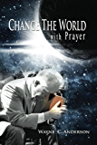 Change The World with Prayer