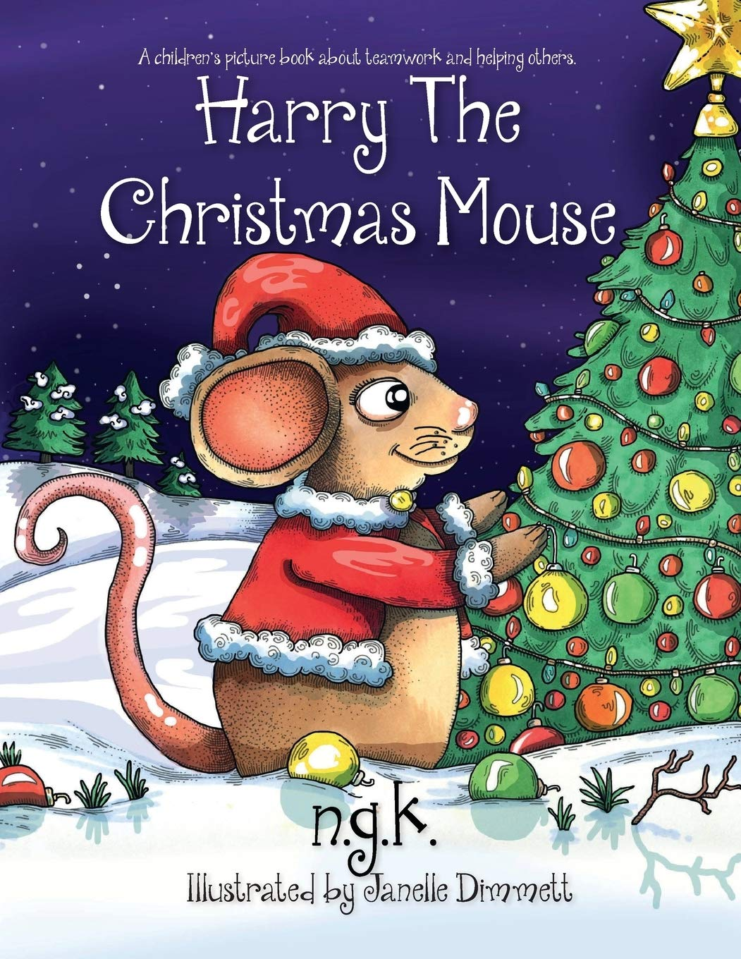 Christmas Mouse.Harry The Christmas Mouse Harry The Happy Mouse N G K