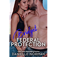 Bridget, Federal Protection (Iron Orchids Book 9) (English Edition)