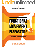 FUNCTIONAL MOVEMENT PREPARATION: Basketball Training and Game (English Edition)