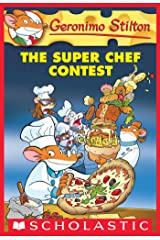 Geronimo Stilton #58: the Super Chef Contest Kindle Edition
