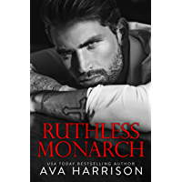 Ruthless Monarch: A Billionaire Enemies-to-Lovers Romance (English Edition)