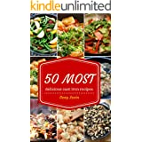 Cast Iron Recipes Cookbook: 50 Most Delicious of Cast Iron Recipes (Cast Iron Recipes, Cast Iron Cookbook, Cast Iron Cooking,