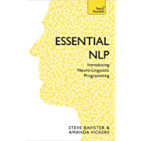 Essential NLP: Teach Yourself: An introduction to neurolinguistic programming