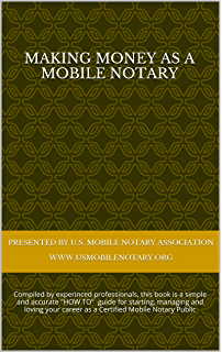 making money as a mobile notary how to start manage and love your mobile