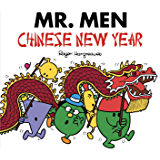 Mr. Men Chinese New Year (Mr. Men & Little Miss Celebrations) (English Edition)