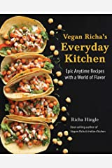 Vegan Richa's Everyday Kitchen: Epic Anytime Recipes with a World of Flavor Paperback