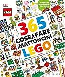 365 cose da fare con i mattoncini Lego. Ediz. a colori