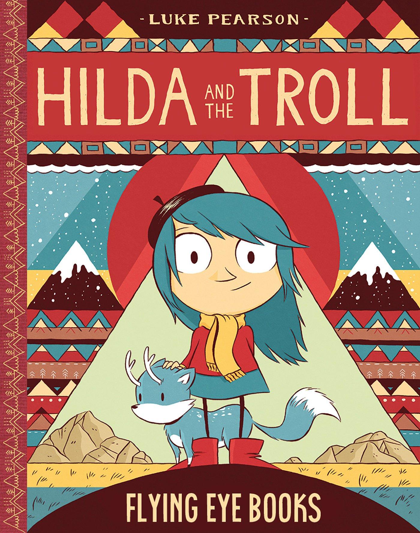 Hilda and the Troll: Book 1 (Hildafolk) pdf