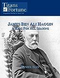 James Ben Ali Haggin: A King for all Seasons