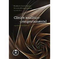 Clínica Analítico-Comportamental: Aspectos Teóricos e Práticos