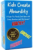 Kids Create Absurdity: Laugh Until You Cry! A Hilarious Family Card Game for Bored Kids and Game Night Fun