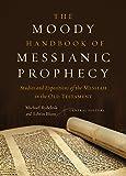 The Moody Handbook of Messianic Prophecy: Studies