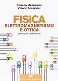 Fisica II. Elettromagnetismo. Ottica. Con Contenuto digitale (fornito elettronicamente)