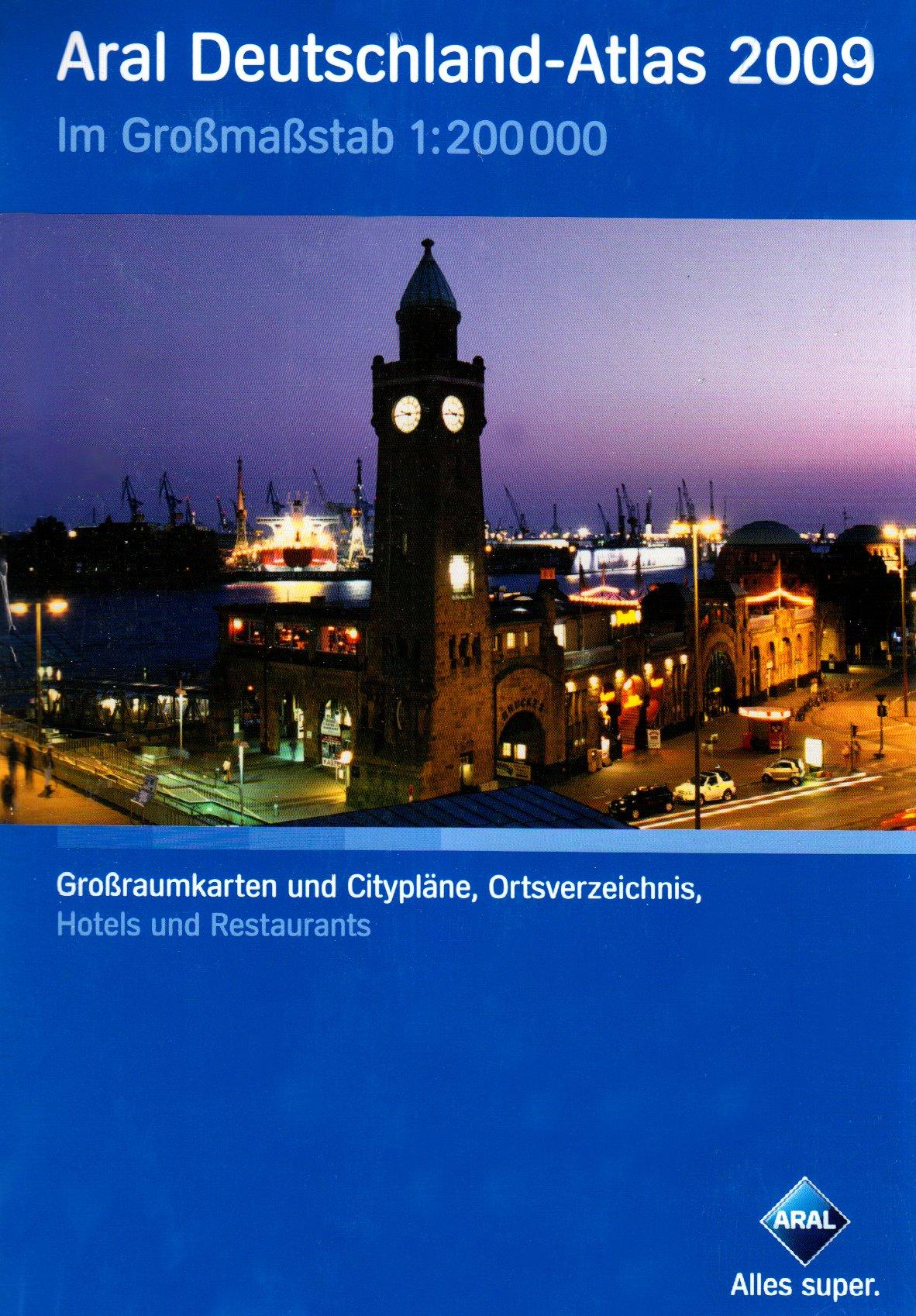 Aral Deutschland Atlas 2009  Deutschland Im Großmaßstab 1 200000