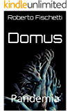 Domus: Pandemia