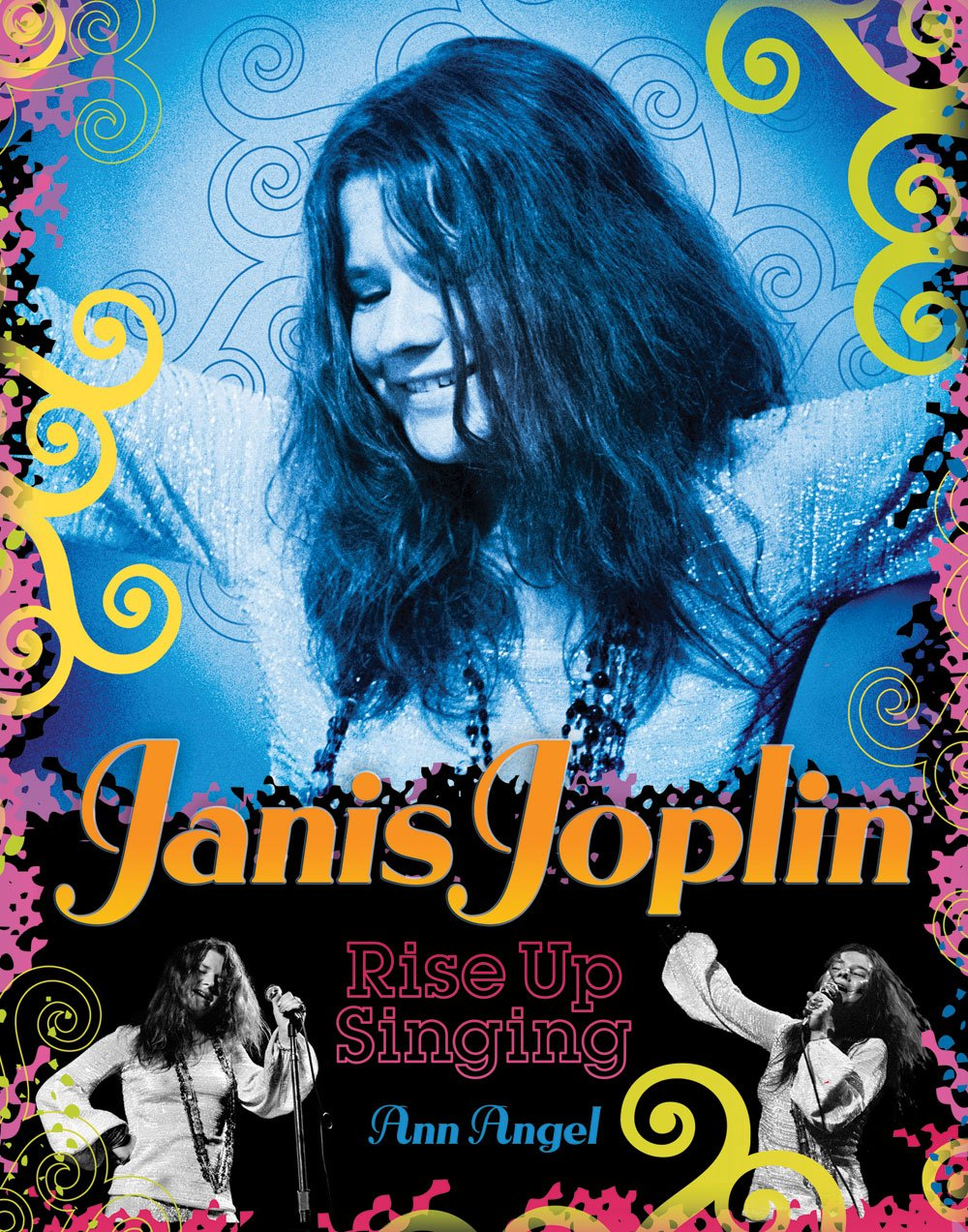 Amazon.com: Janis Joplin: Rise Up Singing (9780810983496): Ann Angel: Books